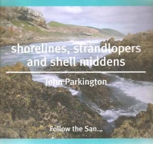 Shorelines, strandlopers and shell middens