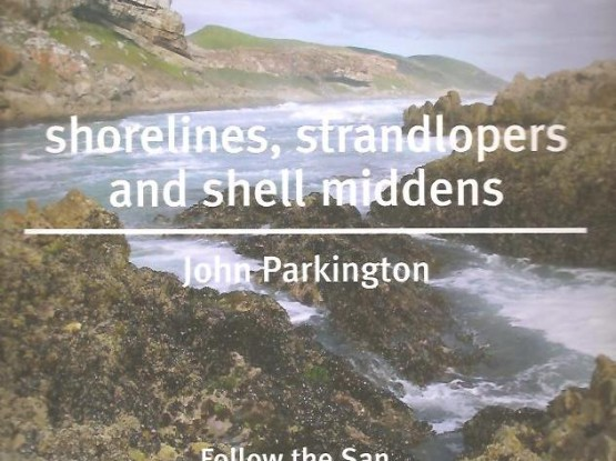 Shorelines, strandlopers and shell middens