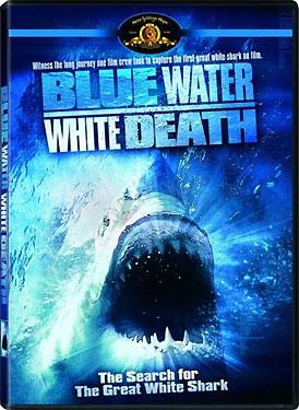 Blue Water White Death
