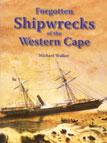 Forgotten Shipwrecks of the Western Cape
