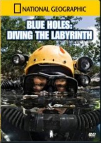 Documentary: Blue Holes – Diving the Labyrinth