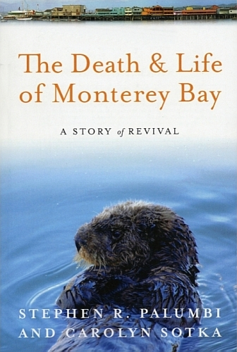 Bookshelf: The Death and Life of Monterey Bay